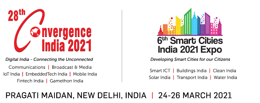 Convergence India 2021 and Smart Cities India 2021