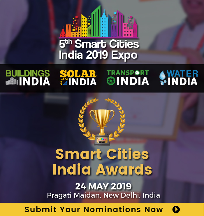 Smart Cities India Awards 2019, Submit your nominations now