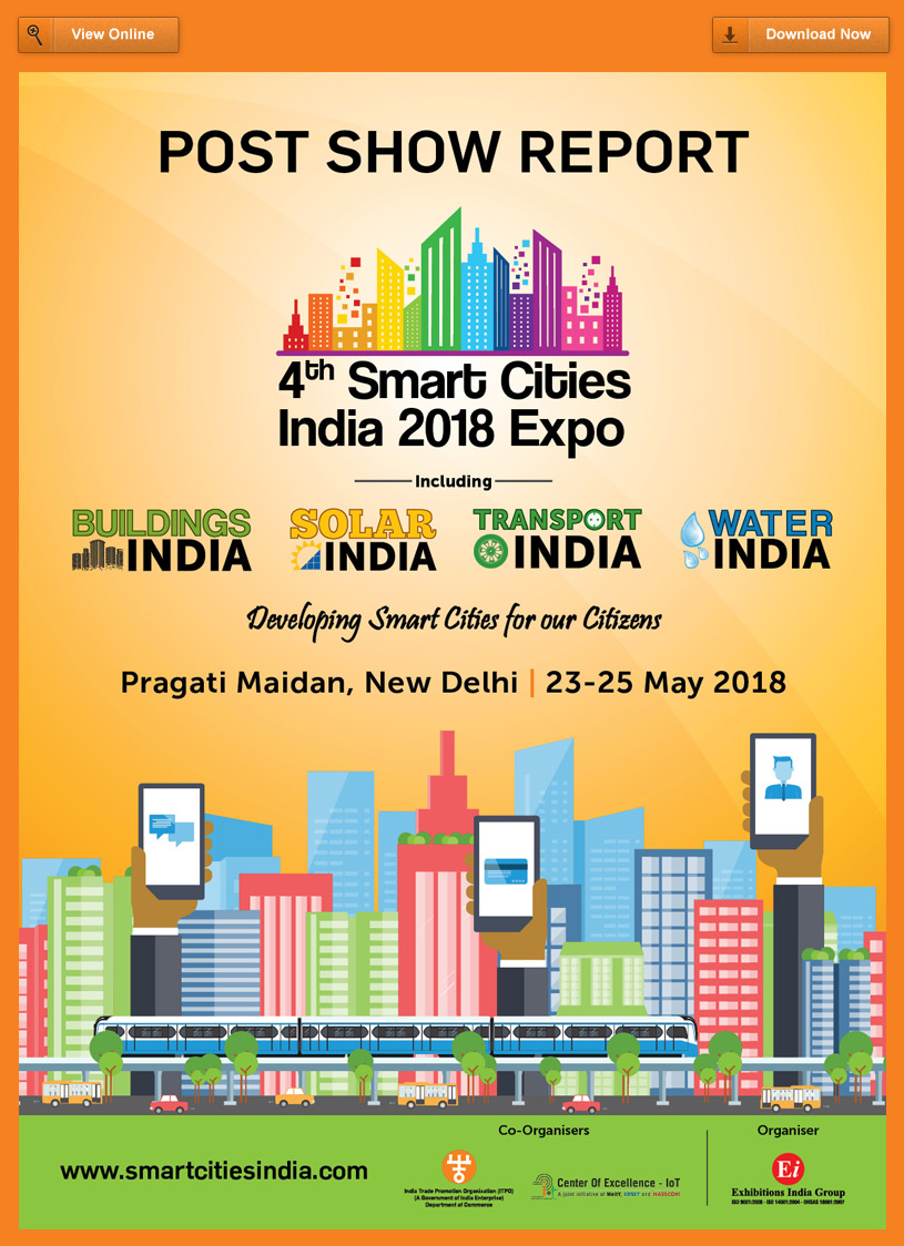 4th Smart Cities India 2018 Expo - Post Show Report 2018
